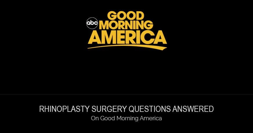 Rhinoplasty Surgery Questions Answered On Good Morning America